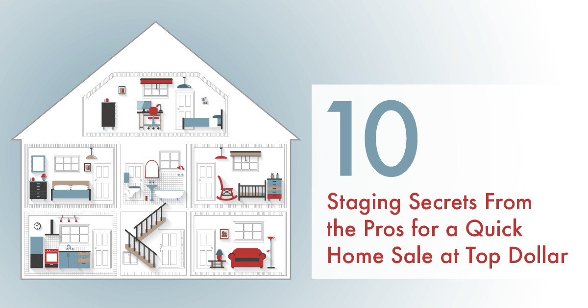 Get Top Dollar With These Staging Secrets